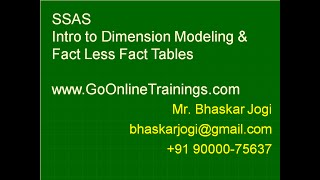 SSAS Part2 - Intro to Dimension Modeling and Fact Less Fact Tables
