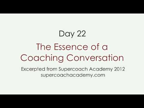 Day 22 – The Essence of a Coaching Conversation