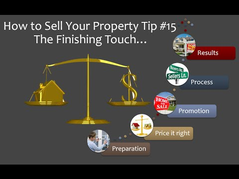 How to Sell Your Property Tip #15 ​ – The Finishing Touch…