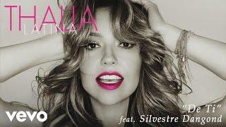 Download Lagu Thalía - De Ti (Cover Audio) ft. Silvestre Dangond Mp3