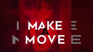 Sassy Ramoutar - Make A Move