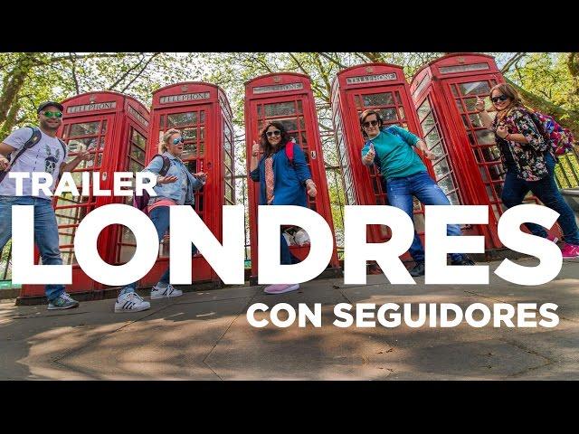 Trailer: Londres con 3 seguidores de Molaviajar