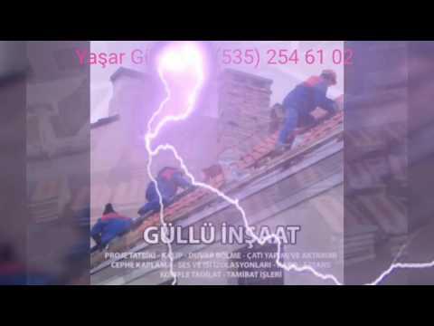 Güllü İnşaat - Çatıcı Yaşar Usta Videoları