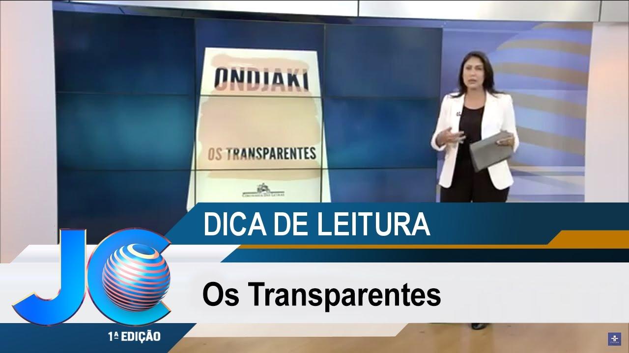 Dica de Leitura: Os Transparentes