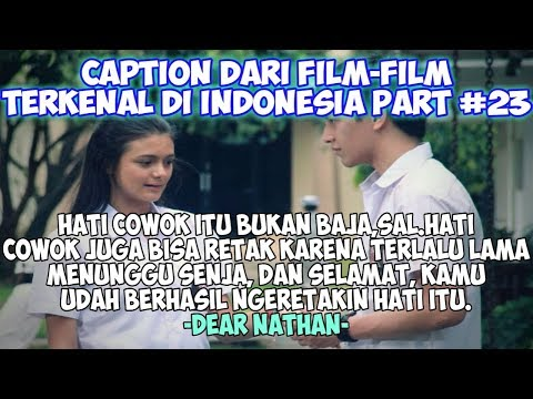 Caption Dari Film Terkenal Di Indonesia - Quotes Remaja Part 23