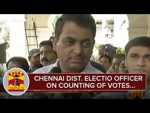 Chennai-District-Election-Officer-Chandramohan-on-Counting-of-Votes--Thanthi-TV