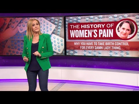 Full Frontal - The History Of Women's Pain | March 21, 2018