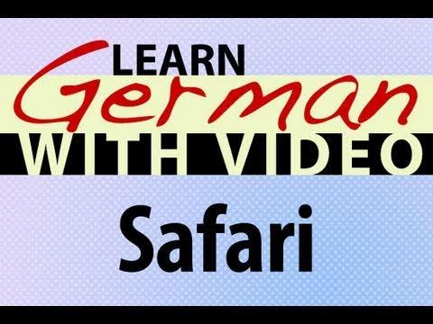 Learn German with Video – Safari