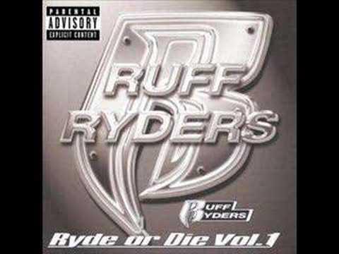 Ruff Ryders Vol. 1 - Ryde Or Die