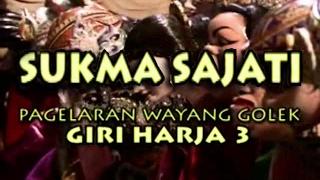 Wayang Golek: SUKMA SAJATI (Full Video) - Asep Sunandar Sunarya