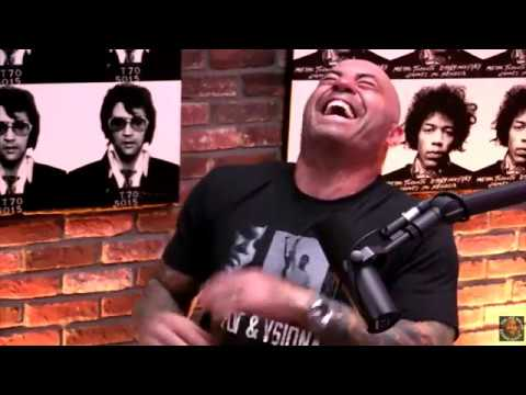 Curb your Entire being of Joe Rogan.