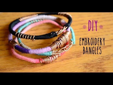 DIY Embroidery/Wire Bangles | TheJulieAndNicole