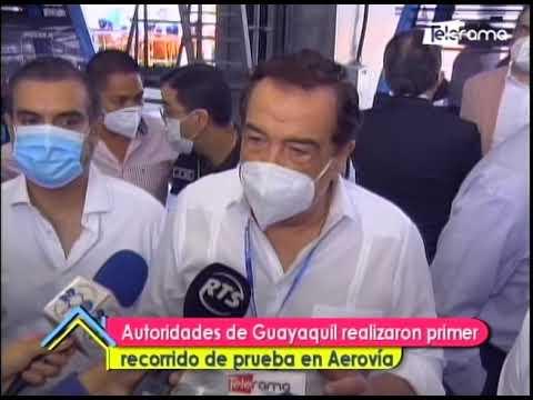 Autoridades de Guayaquil realizaron primer recorrido de prueba en Aerovía