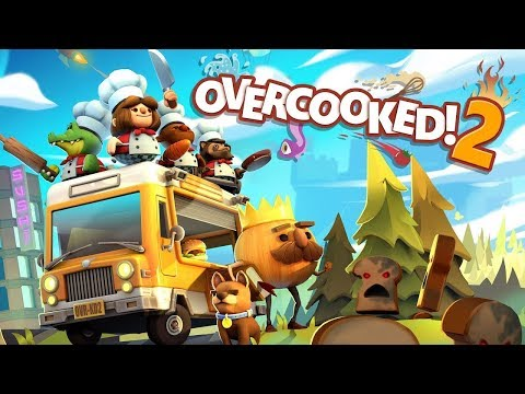 Overcooked! 2 Launch Trailer (NEW Online Co-Op Cooking Game 2018)