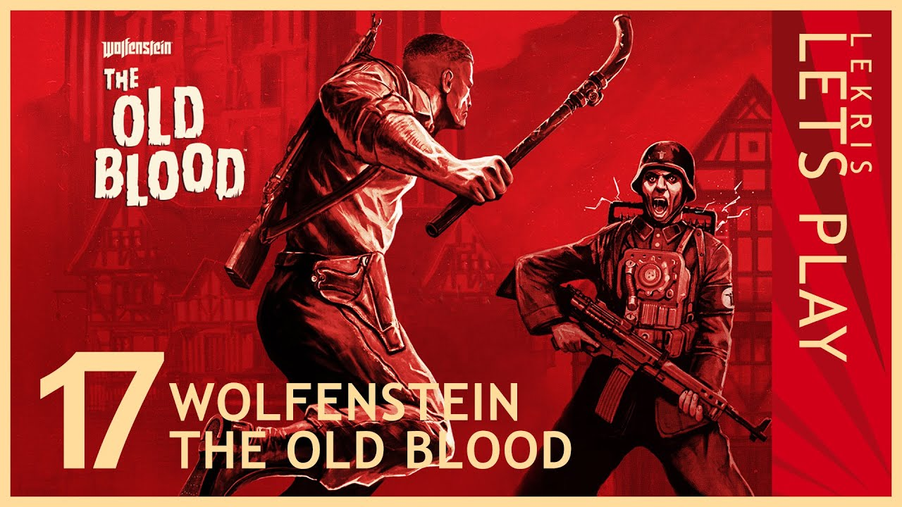 Wolfenstein - The Old Blood #17 - Mechgestampfe