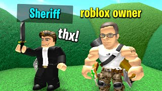 Roblox CEO Gives Everyone Sheriff in Murder Mystery 2..