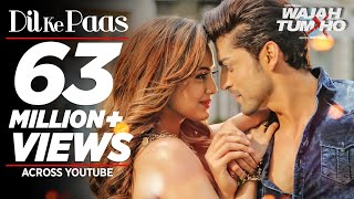 Dil Ke Paas Video Song Wajah Tum Ho Sana Khan