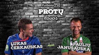 Video Futbolo.TV protų kovos: L.Čerkauskas vs P.Janušauskas MP3, 3GP, MP4, WEBM, AVI, FLV September 2019
