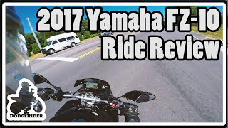 9. 2017 Yamaha FZ-10 Ride Review