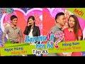 Download Video WANNA DATE - Ep. 83 | Hồng Sơn - Huỳnh Thoa | Ngọc Hùng - Hồng Nhi | 07-Jun-15