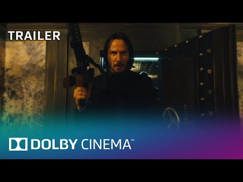 John Wick: Chapter 3 – Parabellum: Trailer | Dolby Cinema | Dolby