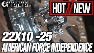 This week on Hot N New is the American Force Independence SS 22x10 -25 Like this wheel? American Force Independence Available Here!: https://goo.gl/8h648gSubscribe now to stay up to date on all videos coming out from Custom Offsets! : https://goo.gl/P71pkN▷ Beat by Kyu Tracks Website: http://www.kyu-tracks.com Youtube: http://www.youtube.com/kyutracks