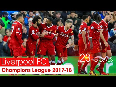 Liverpool FC All Goals Champions League 2017-18 Group Stage • LivShow