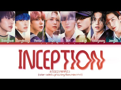 ATEEZ 'INCEPTION' lyrics (Color Coded Lyrics Eng/Rom/Han/가사)