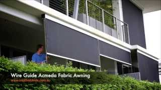 Acmeda Wire Guide Fabric Awning Byron Bay