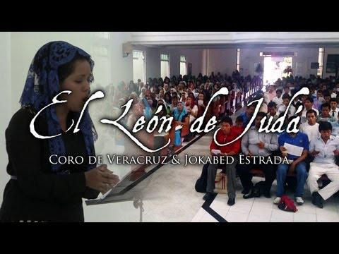EL LEÓN DE JUDÁ (Coro de Veracruz & Soprano Jokabed Estrada)