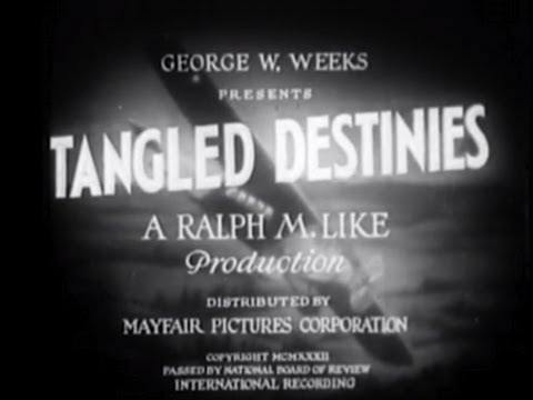 Tangled Destinies (1932) [Adventure] [Comedy]