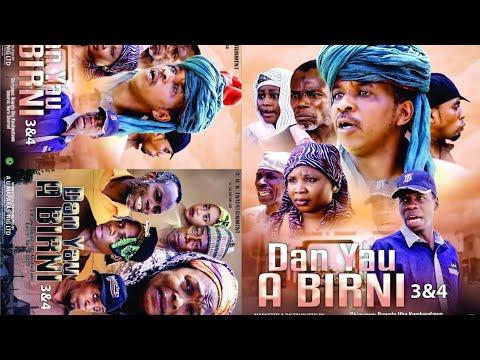 DAN YAU A BIRNI 3&4 LATEST HAUSA FILM  / ADO GWANJA  / HORO DAN MAMA