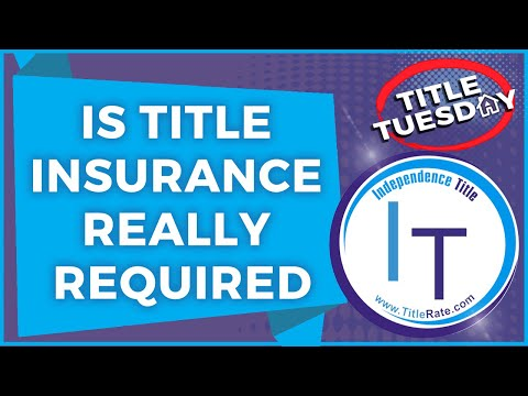 Is Title Insurance Really Required