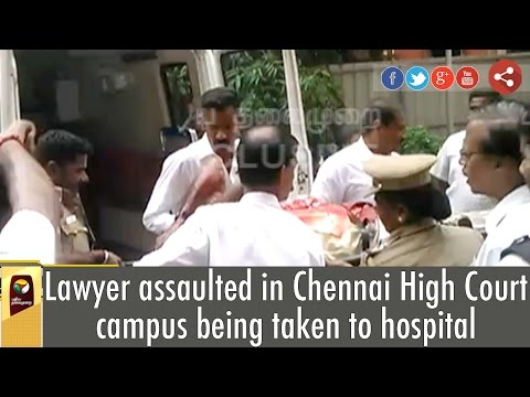 Lawyer-assaulted-in-Chennai-High-Court-campus-being-taken-to-hospital