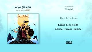 Download Lagu Billfold - Menepilah Mp3