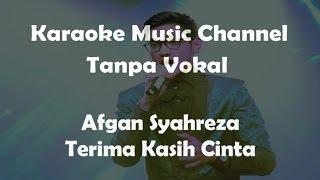 Video Karaoke Afgan - Terima Kasih Cinta   Tanpa Vokal MP3, 3GP, MP4, WEBM, AVI, FLV Agustus 2018
