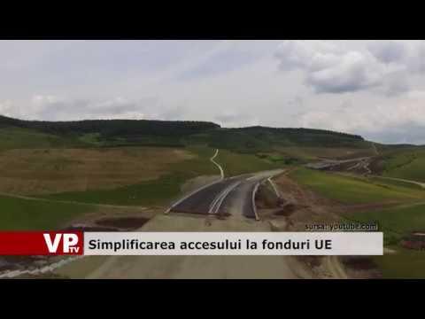 Simplificarea accesului la fonduri UE
