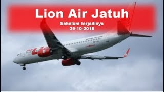 Video Tanda Ilahi, Sebelum Lion Air Jatuh 29 10 2018 MP3, 3GP, MP4, WEBM, AVI, FLV Maret 2019