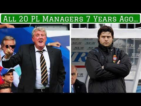 Every Current Premier League Manager: Where Were They 7 Years Ago?