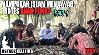 Video Ustadz Keliling: Ceramahi anak PUNK, mampukah islam menjawab protes anak PUNK? Part 1 MP3, 3GP, MP4, WEBM, AVI, FLV Oktober 2018