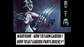 Warframe - How To Get Garuda ! How To Farm Garuda Parts Quickly !