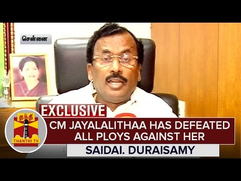 CM-Jayalalithaa-has-won-defeating-all-Ploys-against-her--Saidai-Duraisamy-Exclusive