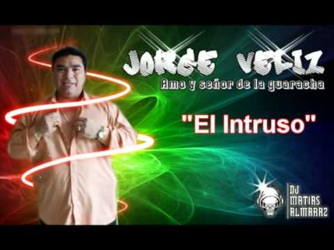 Jorge Veliz - El Intruso