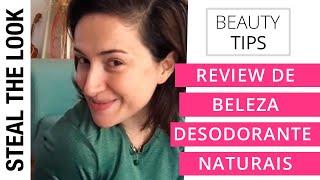 Testados E Aprovados (Ou Não) - Ep. 16: Desodorantes Naturais