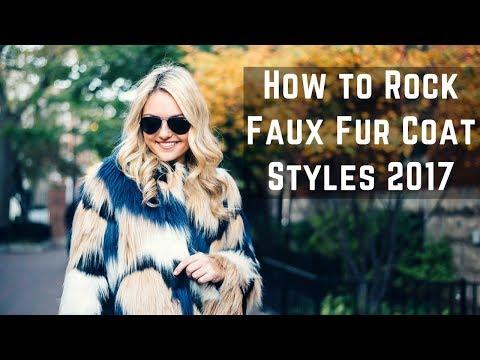 How to Rock Faux Fur Coat / West / Jacket | Fall & Winter Lookbook (видео)