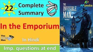10. The Invisible Man | Ch 22 | In The Emporium | In Hindi