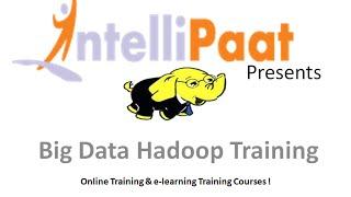 Big Data Hadoop Training | Best Online Hadoop Training | Intellipaat.com