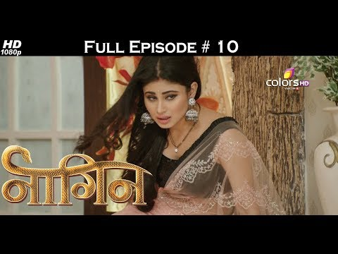 Naagin - Full Episode 10 - With English Subtitles