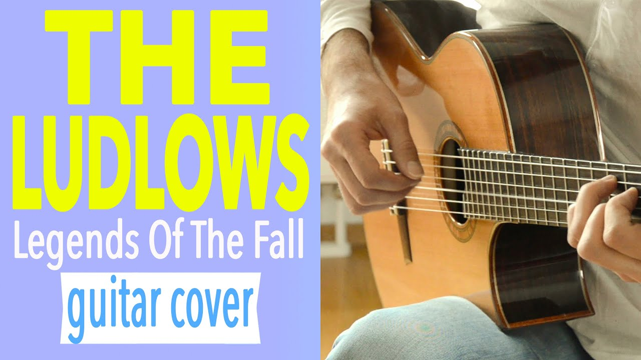 The Ludlows – Legends Of The Fall – Classical Acoustic Fingerstyle Guitar Solo Cover Charlie Kager