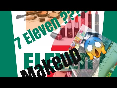 7 Eleven makeup ????? WTH ? / My first impression